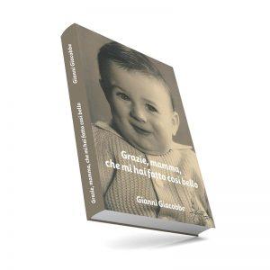 """Libro """"Grazie Mamma, che mi hai fatto cosi' bello"""""""