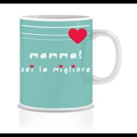 Sei la migliore – Tazza regalo – Festa della mamma
