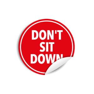 "Adesivi plastificati ""DON'T SIT DOWN"""