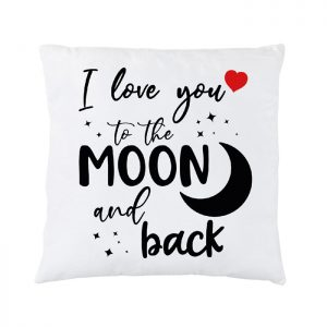 "Cuscino ""I love You to the moon and back"""