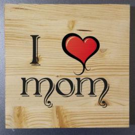 Stampa su legno – Love Mom