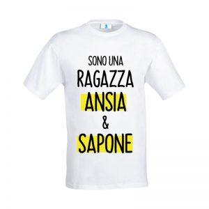 """T-shirt """"Sono una ragazza Ansia e Sapone"""""""