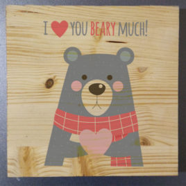 Stampa su legno – I love you Beary much