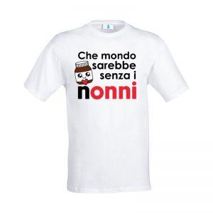 """T-shirt """"Che mondo sarebbe senza i nonni"""""""