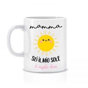 """Tazza """"Mamma sei il mio sole!"""""""